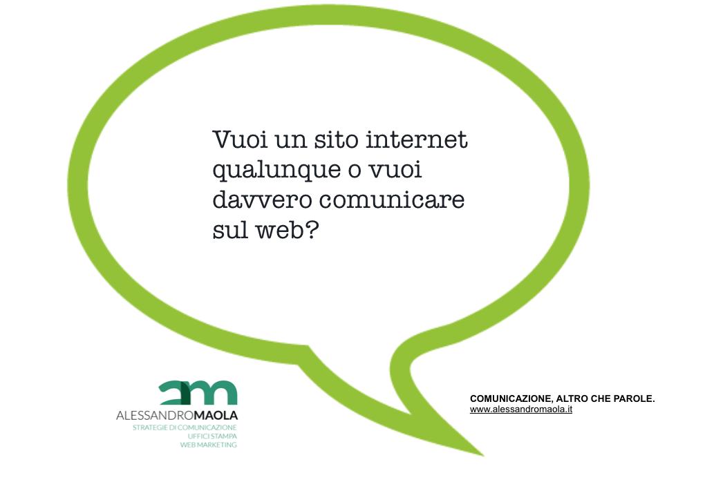 Vuoi un sito internet o vuoi davvero comunicare sul web?