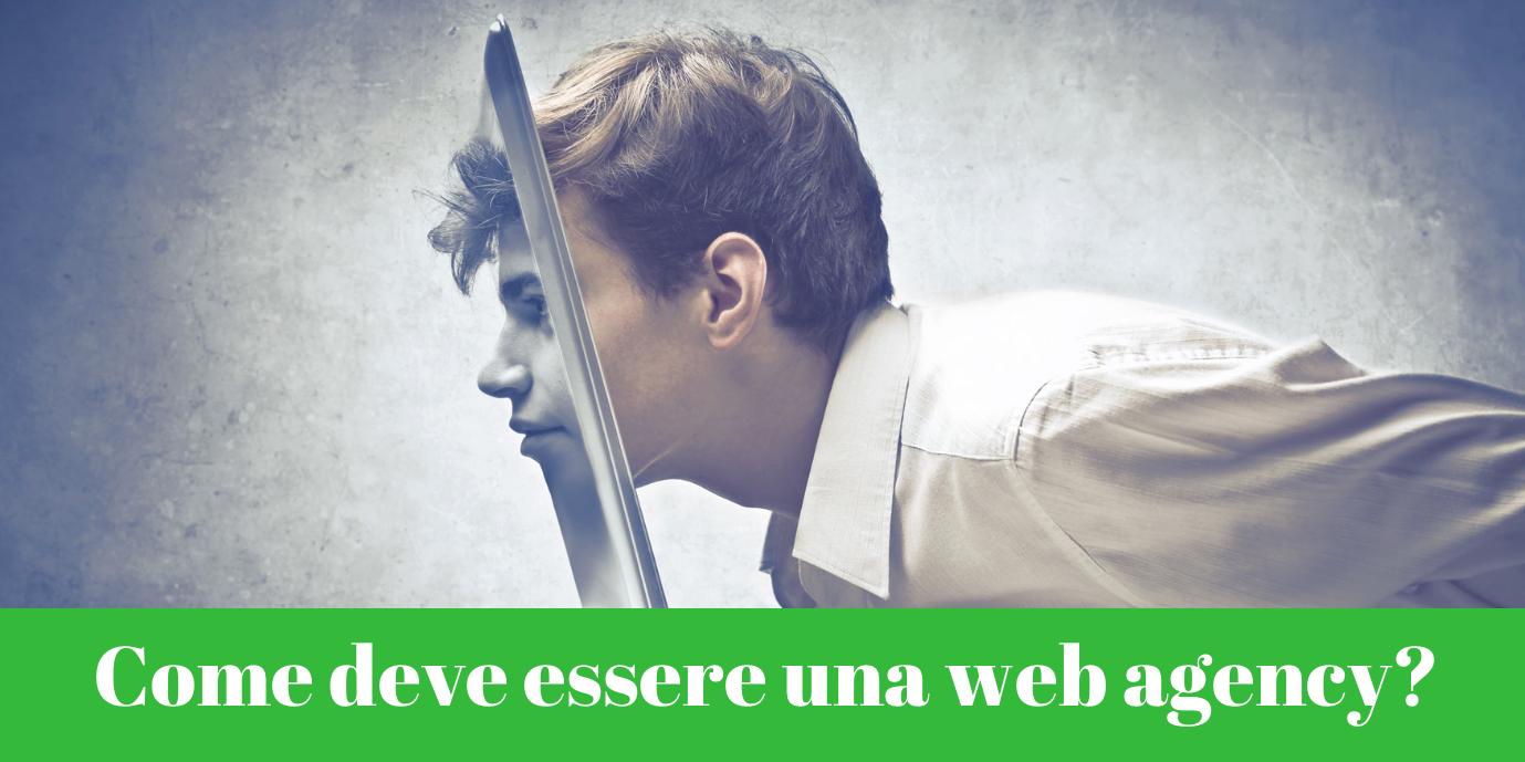 Come deve essere una web agency